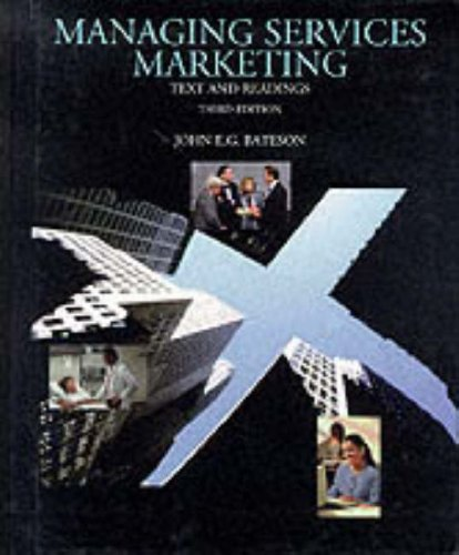 9780030986666: Managing Services Marketing: Text and Readings (The Dryden Press Series in Marketing)