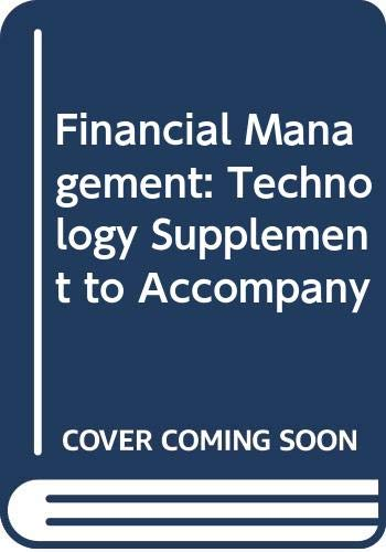9780030987700: Financial Management: Technology Supplement to Accompany