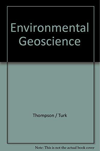 9780030988660: Environmental Geoscience (Saunders golden sunburst series)