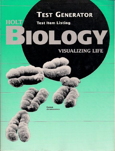 Holt Biology: Visualizing Life Test Generator: Listed, None