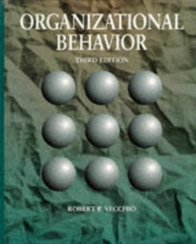 9780030989179: Organizational Behavior (Management Series)