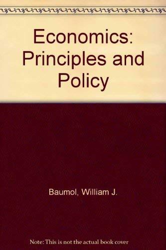 9780030989278: Economics: Principles and Policy