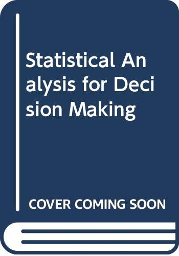 9780030989377: Statistical Analysis for Decision Making