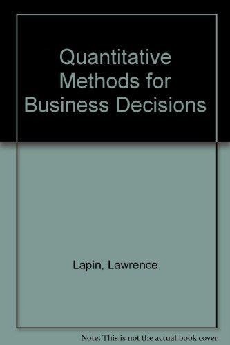9780030989452: Quantitative Methods for Business Decisions