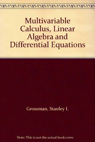 9780030989773: Multivariable Calculus, Linear Algebra and Differential Equations