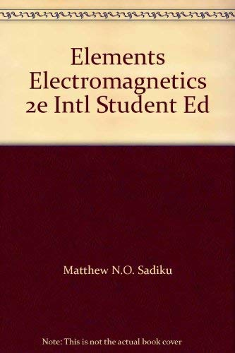 9780030989810: Elements of Electromagnetics: International Student Edition