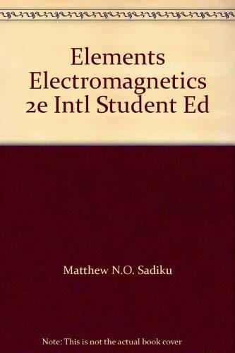 9780030989810: Elements Electromagnetics 2e Intl Student Ed