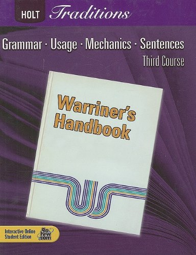 9780030990021: Holt Traditions: Warriner's Handbook, Third Course: Grammar, Usage, Mechanics, Sentences: European Ed