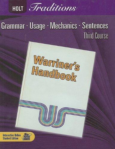 9780030990021: Warriner's Handbook: Third Course : Grammar, Usage, Mechanics, Sentences (Holt Traditions)