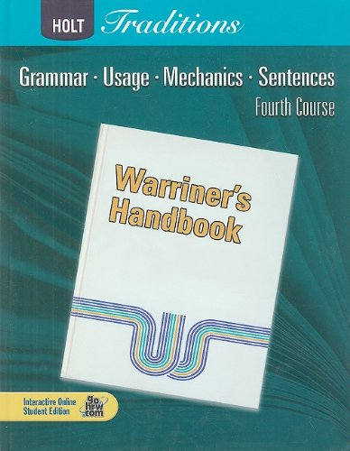 9780030990038: Holt Traditions Warriner's Handbook: Student Edition Grade 10 Fourth Course 2008