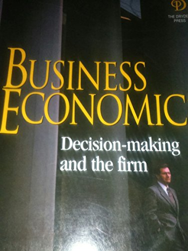 9780030990175: Business Economics; Decision-making and the firm