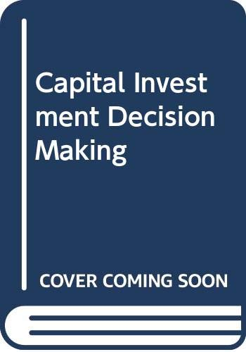 9780030990281: Capital Investment Decision Making