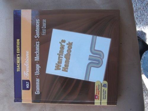 9780030990366: Warriner's Handbook Teacher's Edition, First Course, Holt Traditions: Grammar, Usage, Mechanics, Sentences