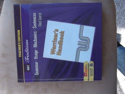 9780030990380: Warriner's Handbook, Third Course, Teacher's Edition, Holt Traditions, Grammar, Usage, Mechanics, Sentences