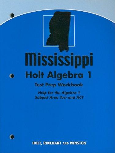9780030990786: Holt Algebra 1 Mississippi: Mississippi Test Prep Workbook Algebra 1
