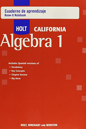9780030991059: Holt Algebra 1 California: Cuaderno de Aprendizaje (Spanish Know-It Notebook) Algebra 1
