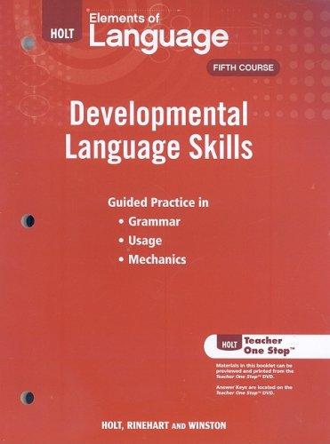 9780030991684: Elements of Language: Developmental Language Skills
