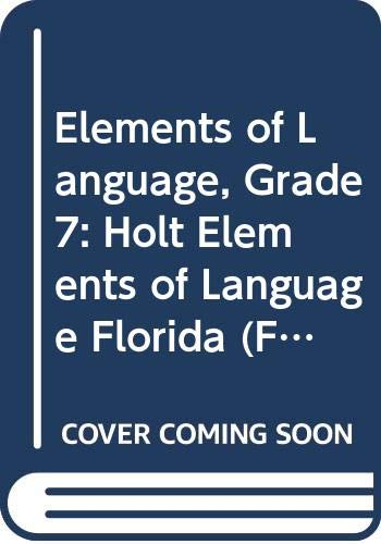 9780030992100: Holt Elements of Language Florida: Student Edition Grade 7 2010
