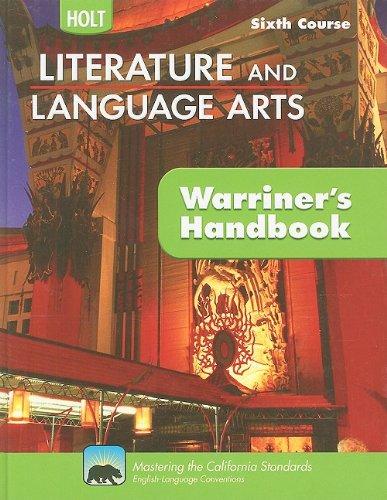 9780030992353: Holt Literature & Language Arts Warriner's Handbook California: Student Edition Grade 12 Sixth Course CA Sixth Course 2009
