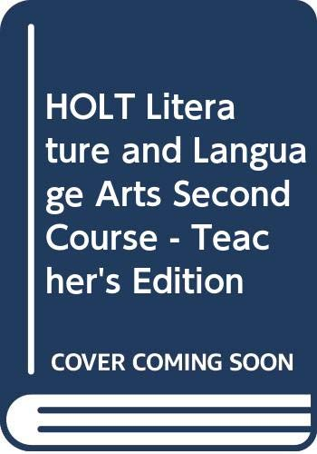 9780030992834: HOLT Literature and Language Arts Second Course - Teacher's Edition