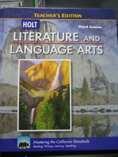 9780030992858: Literature And Language Arts - Teacher's Edition - Third (3rd) Course - California Standards