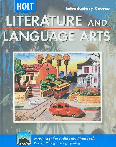 9780030992896: Holt Literature & Language Arts-Mid Sch California: Student Edition Introductory Course 2010