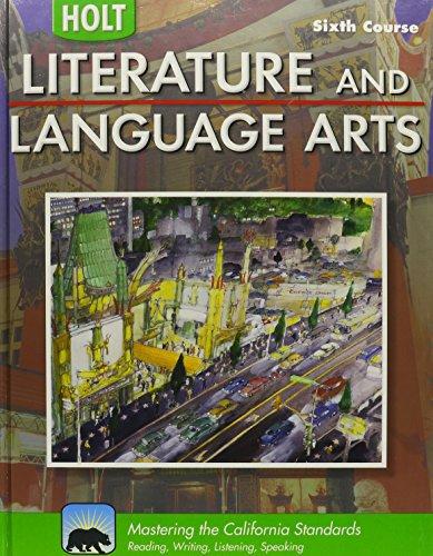 9780030992919: Holt Literature and Language Arts California: Student Edition Grade 12 2009