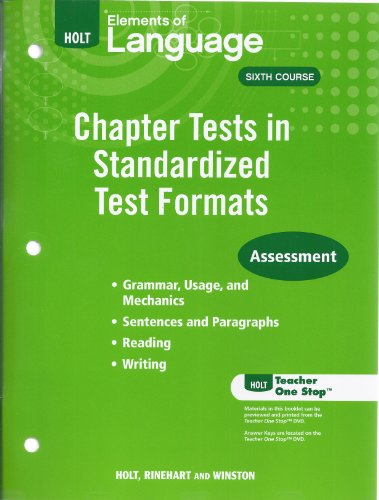 9780030993176: Elements of Language Sixth Course - Chapter Tests in Standardized Test Formats Assessment