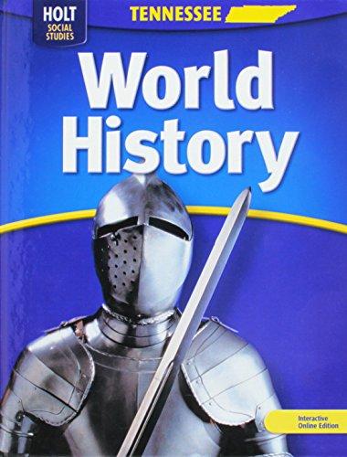 World History (Holt Social Studies): HOLT, RINEHART AND WINSTON