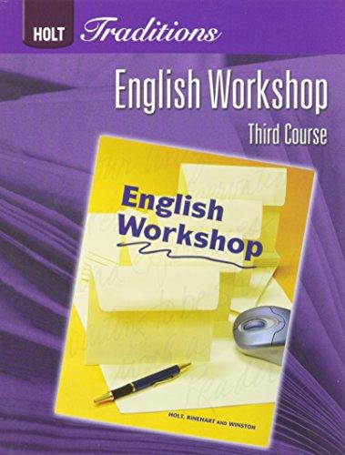 Holt Traditions Warriner's Handbook: Student Edition Third: HOLT, RINEHART AND