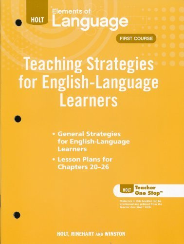 9780030993732: Teaching Strategies for English Language Learners, Grade 7, 1st Course (Elements of Language)