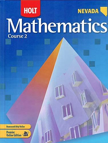 Holt Mathematics Nevada: Student Edition Course 2: RINEHART AND WINSTON