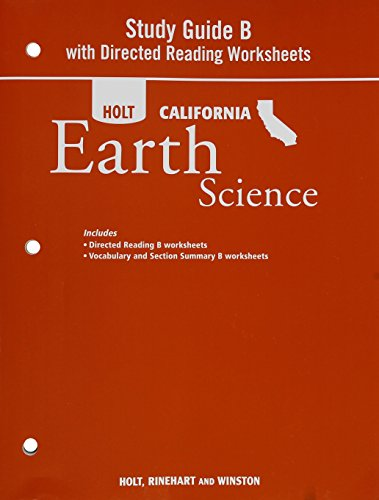 9780030993961: Holt Science & Technology California: Study Guide B With Directed Reading Worksheets Grade 6 Earth Science