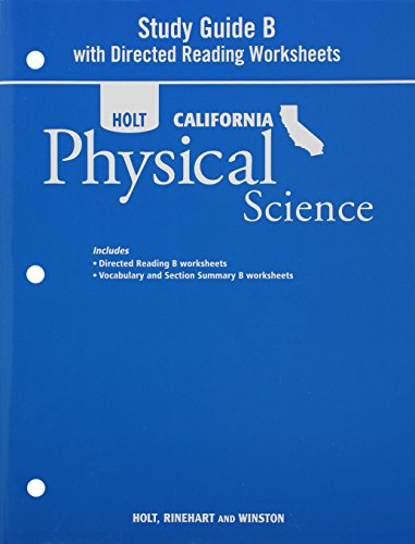 9780030993985: Holt Science & Technology California: Study Guide B With Directed Reading Worksheets Grade 8 Physical Science
