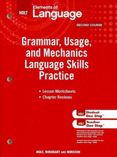 Holt Elements of Language : Grammar Usage: Holt