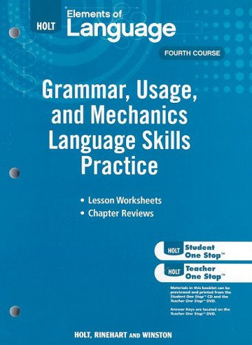 9780030994173: Holt Elements of Language: Grammar, Usage, and Mechanics Language Skills Practice: Fourth Course (Eolang 2009)