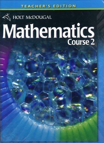 Holt McDougal Mathematics Course 2 : Teacher's: HOLT MCDOUGAL
