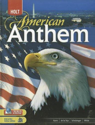 American Anthem: Student Edition 2009: HOLT, RINEHART AND WINSTON