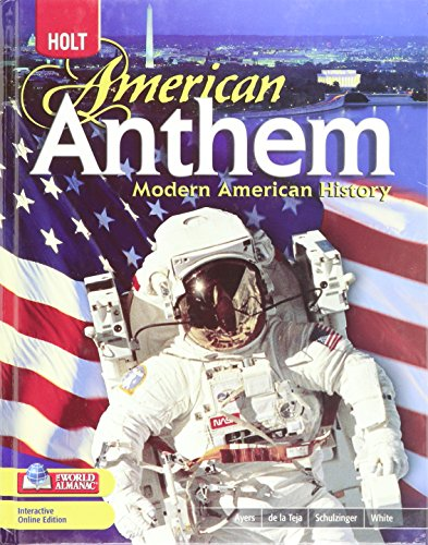9780030994562: American Anthem, Modern American History: Student Edition 2009