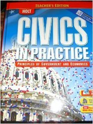9780030995101: Civics in Practice: Principles of Government and Economics, Teacher's Edition