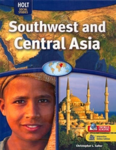 9780030995392: Geography Middle School, Southwest & Central Asia: Student Edition 2009