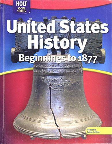 9780030995477: United States History: Beginnings to 1877 2009, Holt Social Studies