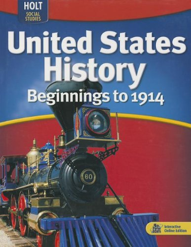 9780030995491: United States History: Beginnings to 1914: Student Edition 2009