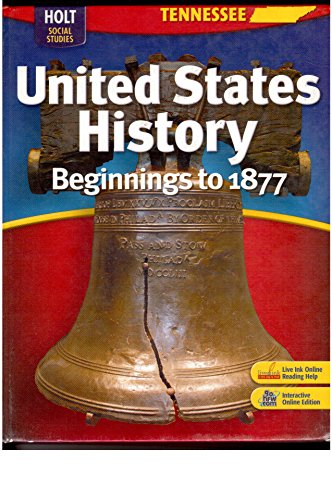 9780030995552: United States History Plus Interactive Online Edition With Live Ink Grades 6-9 Beginnings to 1877: Holt United States History Tennessee