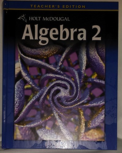 9780030995798: Holt McDougal Algebra 2: Teacher's Edition 2011
