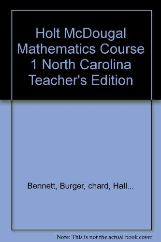 Holt McDougal Mathematics Course 1 North Carolina: Bennett, Burger, chard,