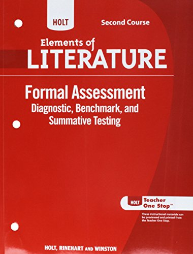 9780030996238: Holt Elements of Literature Formal Assessment Second Course, Diagnostic, Benchmark, and Summative Testing, Grade 8