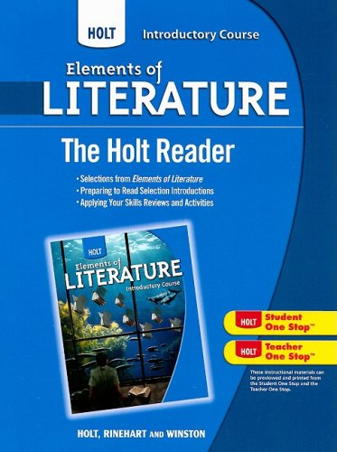 9780030996245: The Holt Reader, Introductory Course (Elements of Literature)