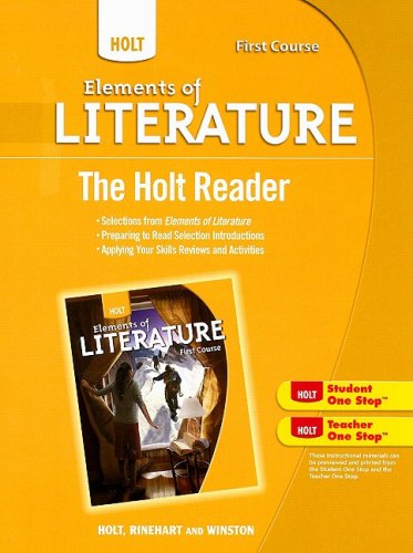 9780030996252: The Holt Reader, First Course (Elements of Literature)