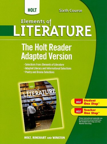 Holt Elements of Literature: The Holt Reader, Adapted Version Sixth Course, British Literature: ...